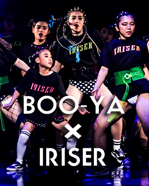 BOO-YA×IRISER